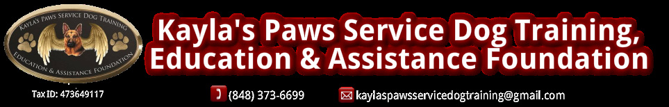 Kayla's Paws Service Dog Training, <br />Education & Assistance Foundation